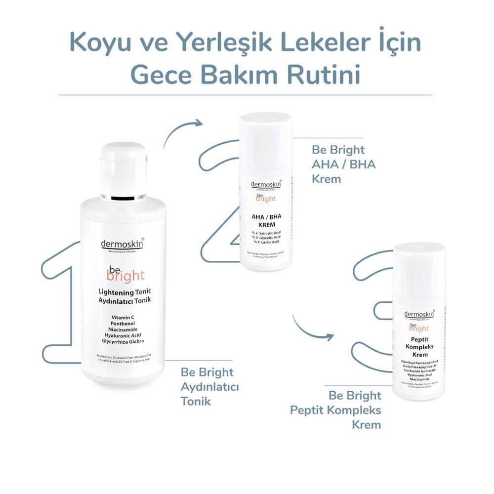 Dermoskin Be Bright Arbutin Kompleks Krem 33 ml + Be Bright AHA BHA Krem 33 ml    2'li Avantaj Paket